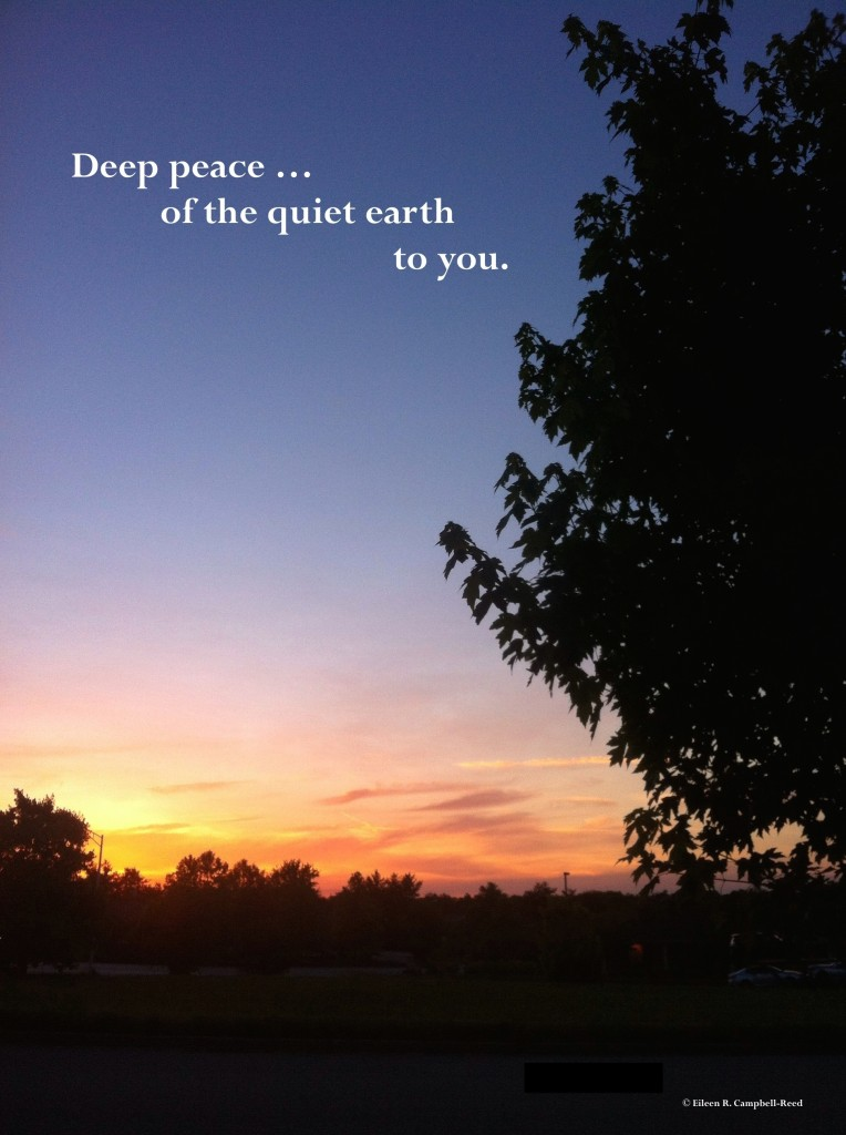 Deep Peace To You