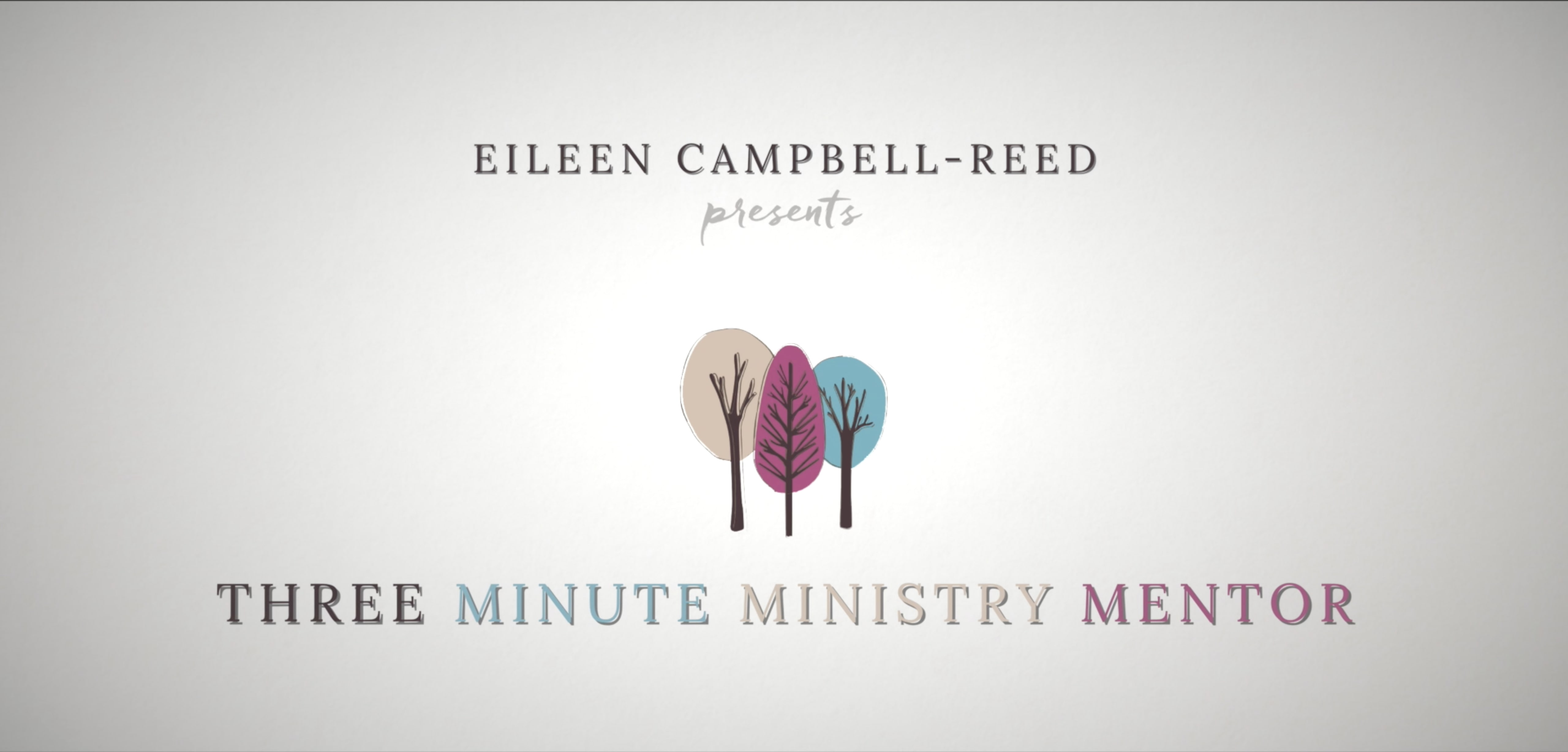 3 Minute Ministry Mentor a new project by Eileen Campbell-Reed